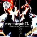 CD Marquis, Roey II. - Presents The Marquis Club  (RESTPOSTEN)
