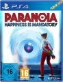 PS4 Paranoia - happiness is mandatory  (tba)